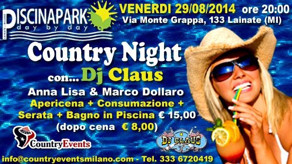 Venerd 29 08 2014 country night con dj claus al piscina for Piscina lainate
