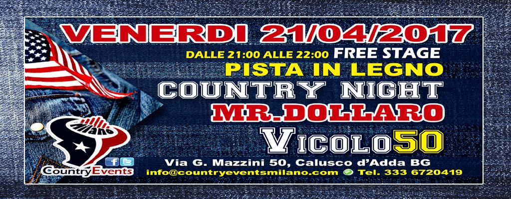Venerd 21 aprile 2017 country night al vicolo 50 for Eventi milano aprile 2017